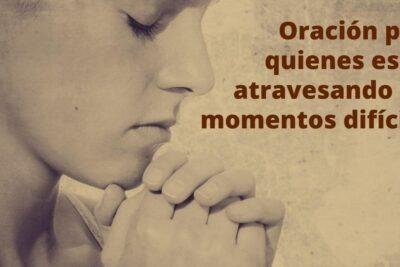 Oración para momentos difíciles.