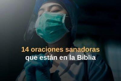 14 oraciones sanadoras que están en la Biblia