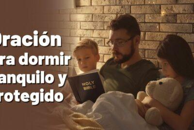 Oración para dormir tranquilo y protegido
