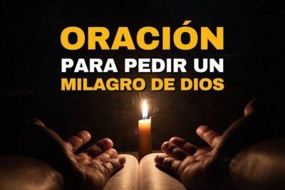 Oración para pedir un milagro de Dios