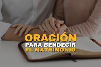Oración para bendecir el matrimonio