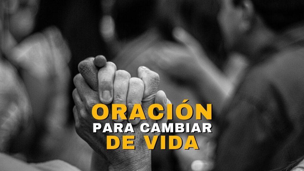 Oración para cambiar de vida