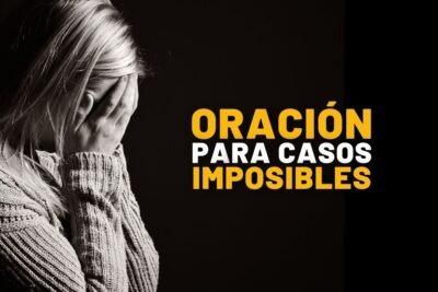 Oración para casos imposibles