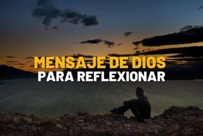 Mensaje de Dios para Reflexionar