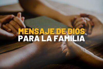 Mensaje de Dios para la Familia